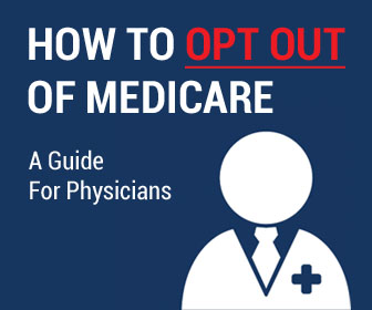 Opting Out of Medicare: A Guide for Physicians - AAPS ...